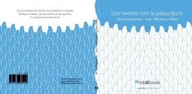 Les Tweets ont la peau dure