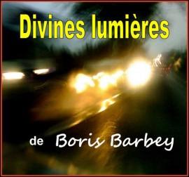 Boris Barbey Divines Lumières