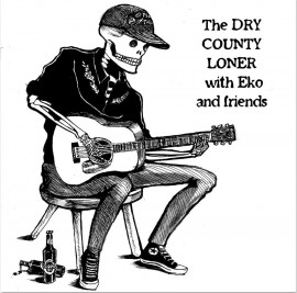 concert Dry County Loner